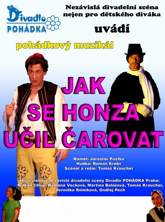 Jak se Honza učil čarovat - divadlo Pohádka Praha, navštíví Škola Nové Město